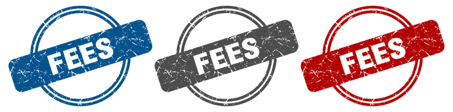 fees stamp. fees sign. fees label set