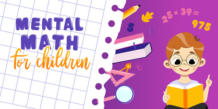 Concept Of Studying And Back To School. Mental Math For Children. Happy Boy In Glasses Learn To Count In Mind And Solve Tasks Looking In Opened Book In Front Of Him. Cartoon Flat Vector Illustration