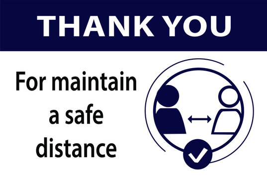 Thank you for maintain a safe distance sign, coronavirus pandemic, vector illustration