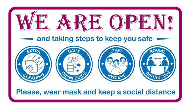 Sign on the front door. Welcome back. We are open again. Coronavirus covid-19 free zone, area.  Preventive protective measures for restaurants, stores. Vector templates for posters, stickers, banners.