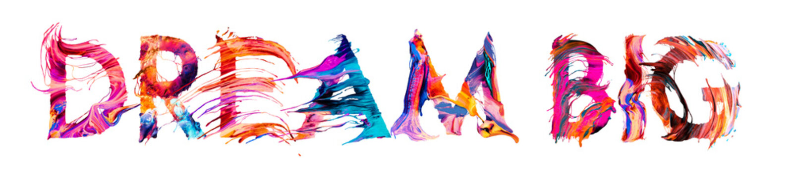 dream big - brush paint colorful banner concept