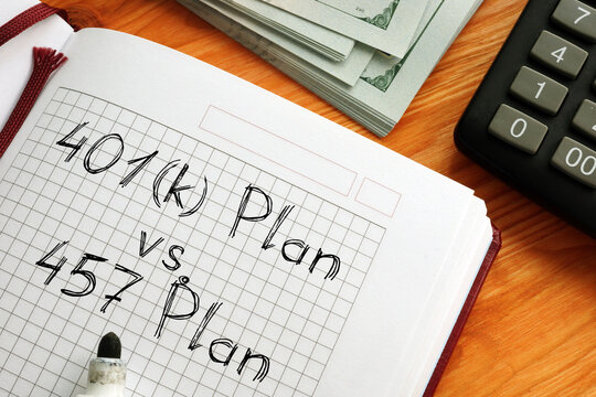 401(k) Plan vs. 457 Plan is shown on the conceptual business photo