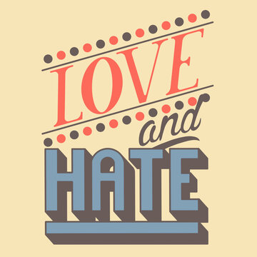 Love and hate - lettering