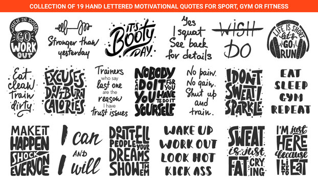 Set of 19 motivational and inspirational lettering gym or fitness quotes for posters, decoration, prints, t-shirt design. Hand drawn typography. Handwritten sport slogans. Modern brush calligraphy.