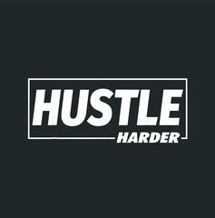 C682 Hustle Harder Gym Workout Fitness Motivation new design vector
