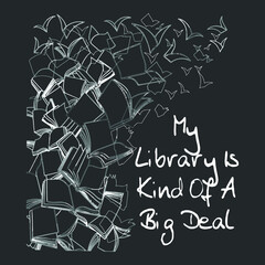 My Library Is Kind Of A Big Deal Book Lover (2) new design vector