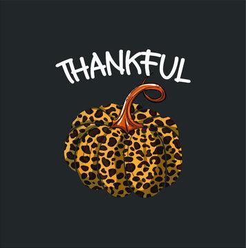 Cool Thankful Funny Leopard Print Pumpkin Thanksgiving Gift new design vector illustrator