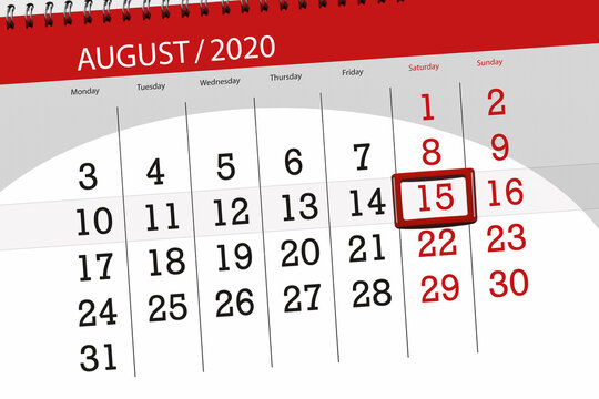 Calendar planner for the month august 2020, deadline day, 15, saturday