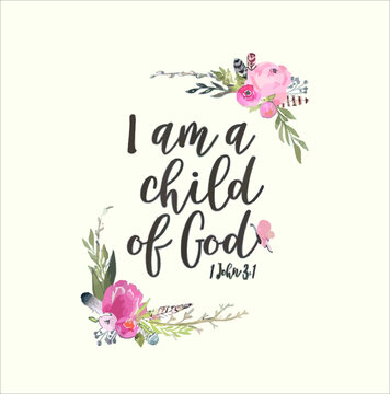 Christian Bible Verse Tee I Am A Child Of God Gift Idea new design vector illustrator