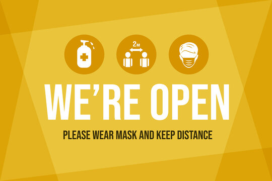 We are open again after Coronavirus outbreak vector flat banner template. Wear protective face mask, keep safe social distance, and disinfect hands signs for reopening businesses.