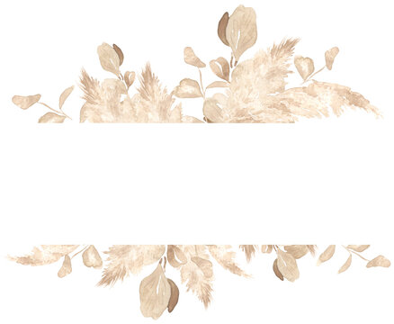 Watercolor frame pampas grass and cappuccino eucalyptus. Perfect for wedding print design, textile, web design, photo albums, scrapbooking and many other creative ideas.
