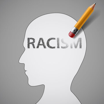 Eraser erases the word racism in the head