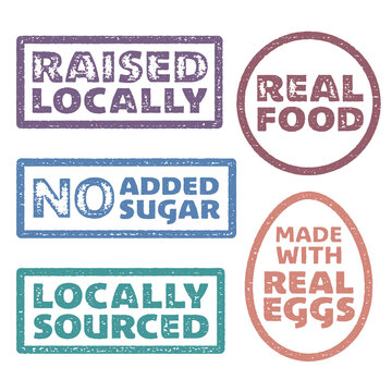 "Set of vector stamps for healthy eating products. ""Raised Locally"", ""No added sugar"", ""Real food"", ""Locally sourced"", and ""Made with real eggs""."