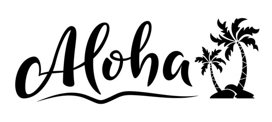 Aloha hand lettering text with palm trees. Hawaii summer t-shirt print. Monochrome isolated summer hello phrase. Vector template for poster, greeting card, bags, beach party invitation Wall mural