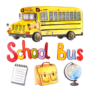 Watercolor set of school elements. Yellow school bus, lettering, globe, briefcase, notepad on a white background.
