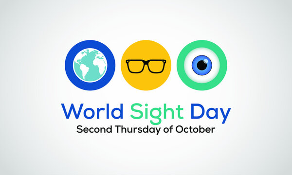 World Sight Day, observed annually on the second Thursday of October, is a global event meant to draw attention on blindness and vision impairment. Vector illustration.