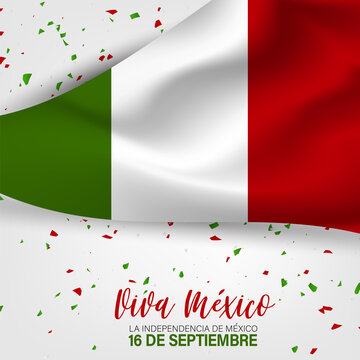 Independence Day. Viva Mexico. 16 September national holiday. Patriotic design concept. Green, white, and red waving Mexican flag. Vector illustration.