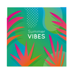Wall Mural - summer vibes colorful banner with leafs plant
