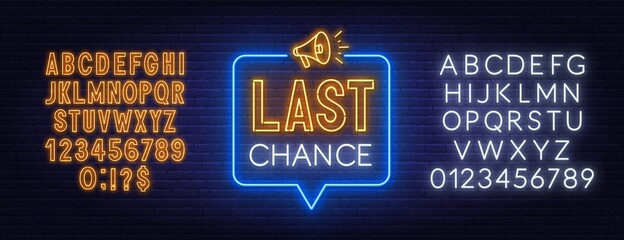 Fototapete - Last chance neon sign on brick wall background. Template for advertisement. White and yellow neon alphabets.