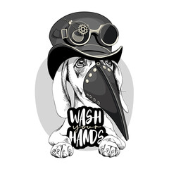 Dog Dachshund in a Medieval Plague Doctor mask and in a Steampunk hat with glasses. Wash your hands - lettering quote. T-shirt composition, hand drawn style print. Vector illustration.
