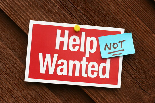 Help Not Wanted Sign During Economic Downturn