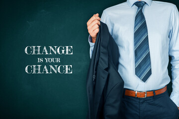 Change is your chance motivational concept