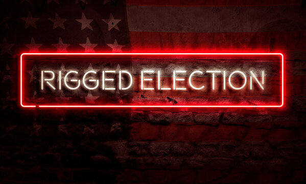 Rigged Election Sign American Primary Presidential Election Democracy Concept USA