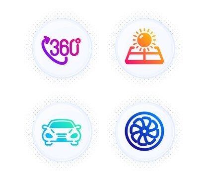 360 degree, Car and Sun energy icons simple set. Button with halftone dots. Fan engine sign. Virtual reality, Transport, Solar panels. Ventilator. Technology set. Gradient flat 360 degree icon. Vector