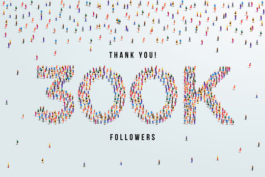 Thank you 300K or three hundred thousand followers. large group of people form to create 300K vector illustration