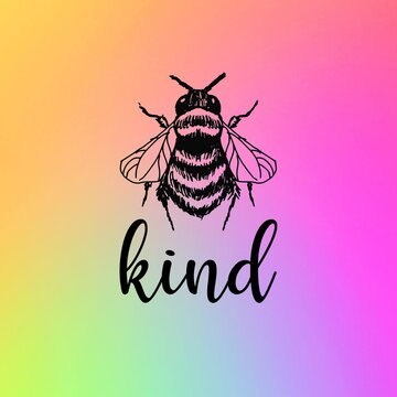 Bee Kind on a rainbow gradient background