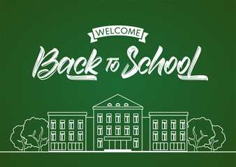 Vector Flat line white school building and lettering Welcome Back to school on blackboard background.