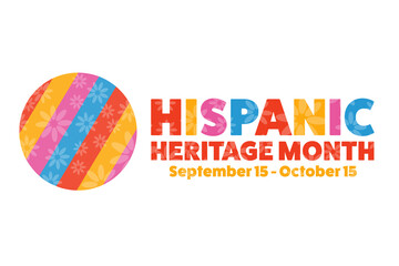 National Hispanic Heritage Month. September 15 to October 15. .Holiday concept. Template for background, banner, card, poster with text inscription. Vector EPS10 illustration.
