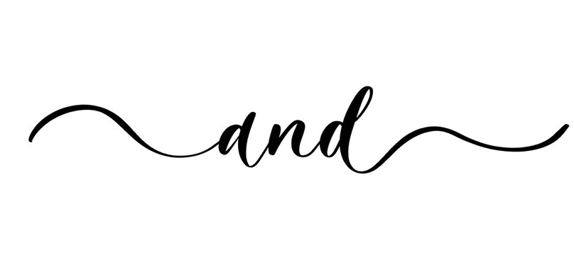 And - vector calligraphic inscription with smooth lines.