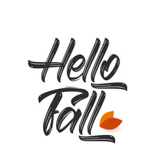Vector handwritten type lettering of Hello Fall with autumn leaves.