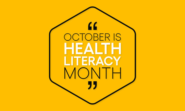 Vector illustration on the theme of Health and literacy month observed each year during October.