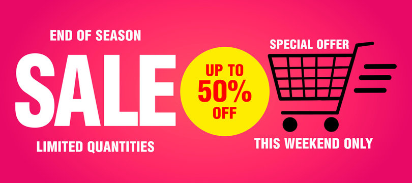 Sale banner, poster, end of season, this weekend only, limited quantities . Design with 50% discount. Pink background. Vector illustration