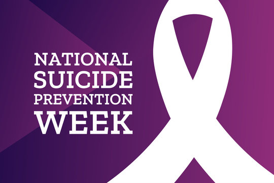 National Suicide Prevention Week. Holiday concept. Template for background, banner, card, poster with text inscription. Vector EPS10 illustration.