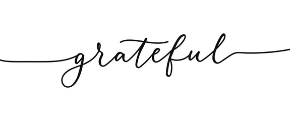 Grateful elegant lettering inscription isolated on white background. Modern calligraphy inspirational and motivational phrase for holidays, prints, cards.Vector illustration. Grateful black lettering