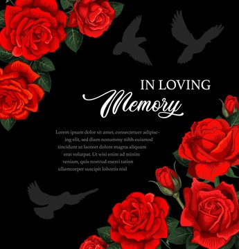 Funeral vector card with red rose flowers and doves silhouettes. Obituary poster with floral decoration, in loving memory typography. Vintage card with blossoms, funeral frame with roses and birds