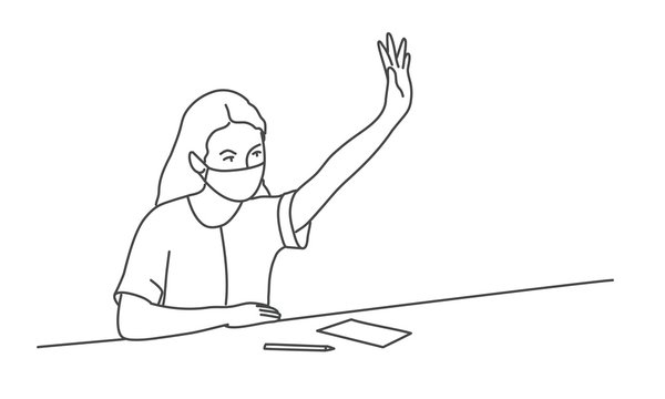 Girl in protective mask sits at a desk and pulls up her hand. Line drawing vector illustration.