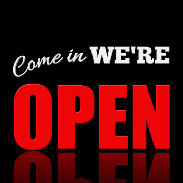 Come in we're open 3D shop sign illustration