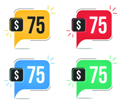 $75 dollar price. Yellow, red, blue and green currency tags. Balloon concept with seventy-five dollars sales tag.