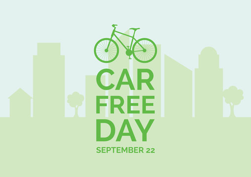 Car Free Day vector. Eco city silhouette vector. Green bicycle icon vector. Bike silhouette icon. Car Free Day Poster, September 22. Important day
