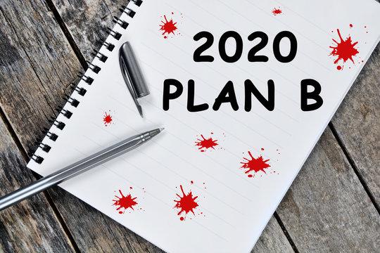 2020 Plan B written on notebook page