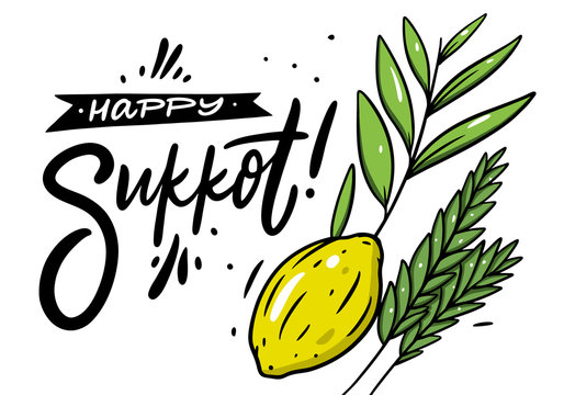 Happy Sukkot. Holiday lettering. Black color calligraphy and cartoon vector illustration. Isolated on white background.