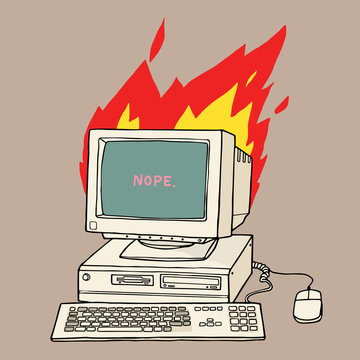 Retro vintage PC system / crt monitor on fire, floppy disk, keyboard and mouse, with Nope on screen message.