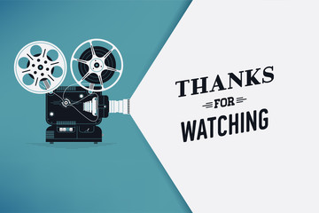 'Thanks for Watching' title screen concept design with retro looking movie projector with film reels and projecting beam as copy space container. Video clip outro, vector illustration