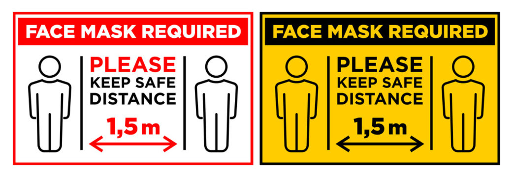 Face mask required sign. Keep safe distance 1,5 m.  Horizontal warning signage for restaurant, cafe and retail business. Illustration, vector.