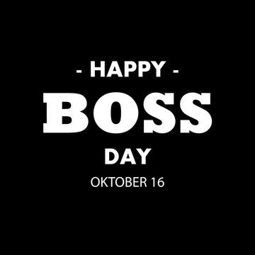 Happy World Boss Day 16 October, vector art illustration.