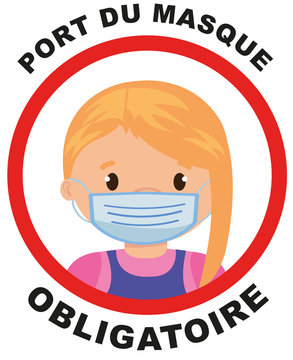 """affiche pour """"port du masque obligatoire pour les enfants de plus de 11 ans"""" en noir avec au centre un rond rouge avec une fille  au milieu sur un fond blanc"""